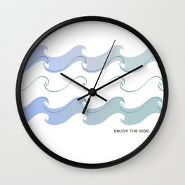 Enjoy the ride.  Wall Clock