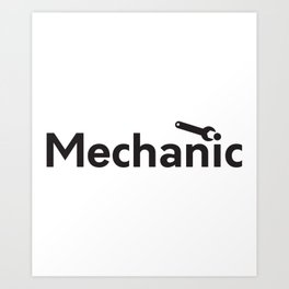 Mechanic Art Print