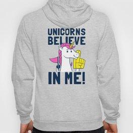 Unicorns Believe In Me Hoody