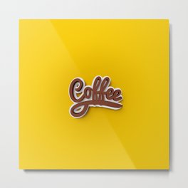 Just Coffee! Metal Print