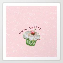 Life is Sweet Cupcake Art Print
