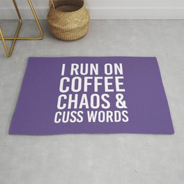 I Run On Coffee, Chaos & Cuss Words (Ultra Violet) Rug