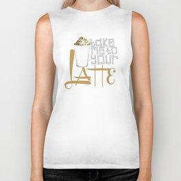 Take Me to your Latte Biker Tank