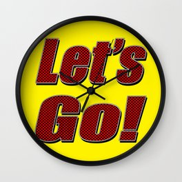 Let's Go! Wall Clock