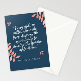 """Every girl,deserves the opportunity to develop the promise inside of her"" Stationery Cards"