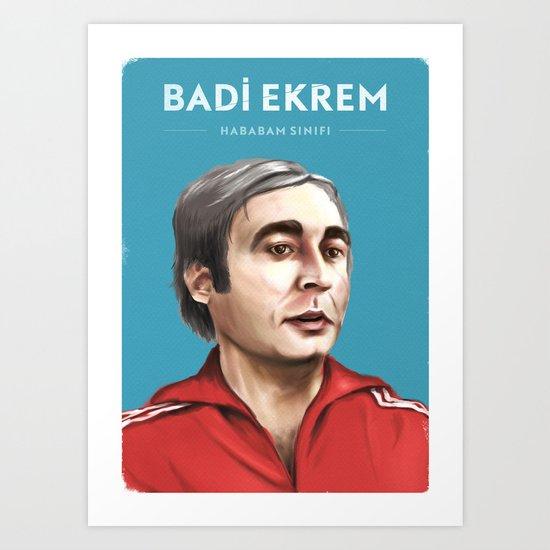 Badi Ekrem - Hababam Sınıfı Art Print