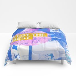 Test The Best (mixed media) Comforters