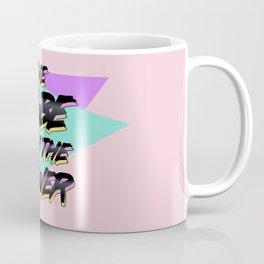 Babe With The Power - Black! Coffee Mug