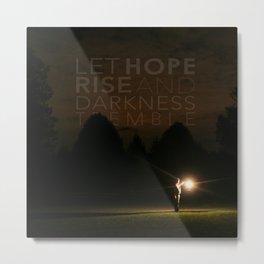 Let Hope Arise Metal Print