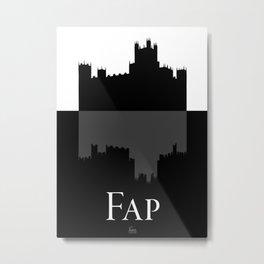 Fap (Downton Abbey) Metal Print