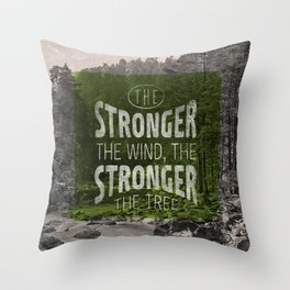 The stronger the tree Throw Pillow