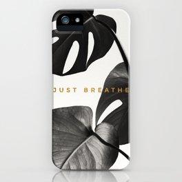 Just Breathe Black Monstera Print iPhone Case