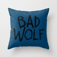 bad wolf Throw Pillows featuring Bad Wolf by Geek Bias