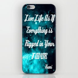 Rigged in Your Favor Rumi Quote Teal Galaxy iPhone Skin