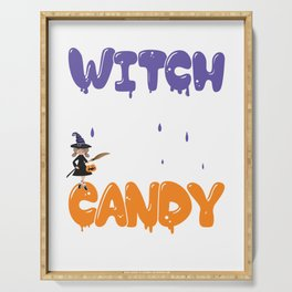 Witch Better Have My Candy For Halloween Party Serving Tray