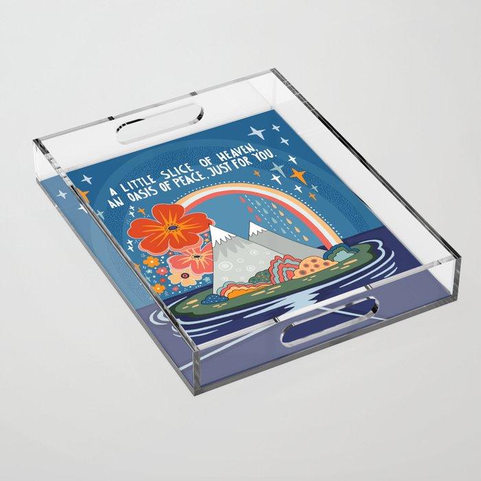 A little slice of heaven Acrylic Tray