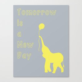 Elephant with Balloon: Tomorrow is a New Day Canvas Print