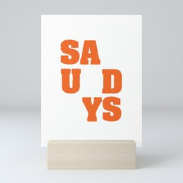 """""""Saturdays' tee design. Perfect for weekend lovers like you! Makes a nice gift too!  Mini Art Print"""