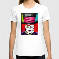 mad hatter T-shirts featuring Mad Hatter by Artistic Dyslexia