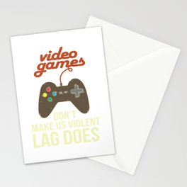 Video Games Don'T Make Us Violent Lag Does Retro Video Game Player Quote E-Sport Stationery Cards