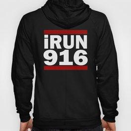 I Run 916 area code Design Sacramento Running Design Gift Hoody