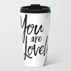 You are lovely floral Travel Mug