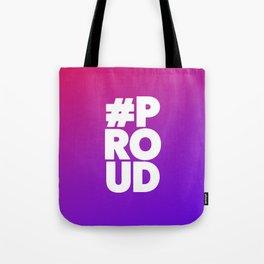 Let'z be #Proud Tote Bag