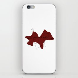 You're good only after wine iPhone Skin