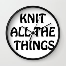 Knit All the Things in Black Wall Clock