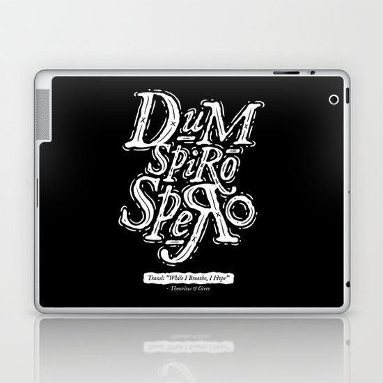 Dum Spiro Spero Laptop & iPad Skin