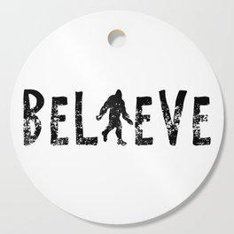 I Believe Yeti Bigfoot Sasquatch Cutting Board