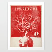 true detective Art Prints featuring TRUE DETECTIVE by Fan Prints