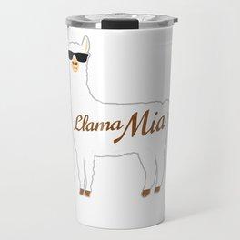 Llama Mia Mama Mia Best Gift For Alpaca Lovers Travel Mug