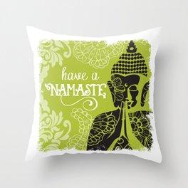 Have a Nasmaste Throw Pillow