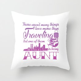 Traveling Aunt Throw Pillow