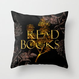 Read Books gold typography Throw Pillow