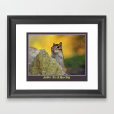 Smile, it's a new day Framed Art Print