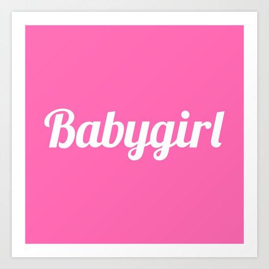 BABYGIRL Baby Girl (Hot Pink) Art Print