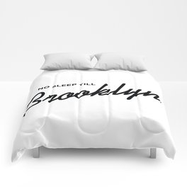 No Sleep Till Brooklyn Comforters
