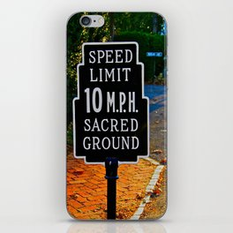 Slow Down! Sacred Ground! iPhone Skin