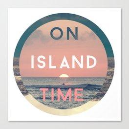 On Island Time Canvas Print