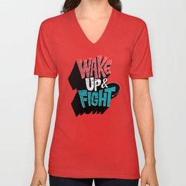 Wake Up and Fight Unisex V-Neck