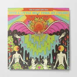 The Flaming Lips - With a Little Help From My Fwends Metal Print