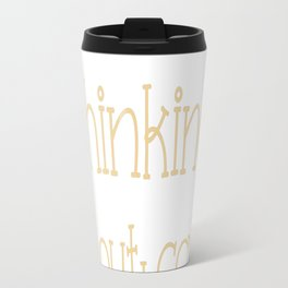 Sorry, I Was Thinking About Cats Again... Travel Mug