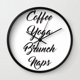 Coffee Yoga Brunch Naps Wall Clock