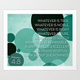 Philippians 4:8 - Green Art Print