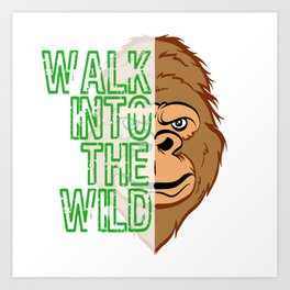 """A Unique Half Face Design With Illustration Of A Monkey """"Walk Into The Wild"""" T-shirt Design  Art Print"""