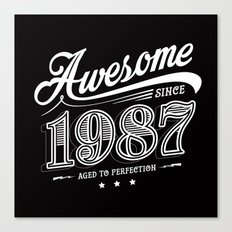 Awesome since 1987 Canvas Print