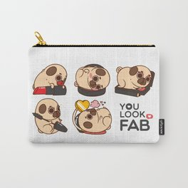You Look Fab! -Puglie Carry-All Pouch