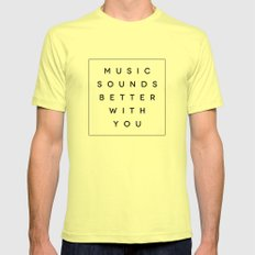 Music Sounds Better With You Mens Fitted Tee MEDIUM Lemon